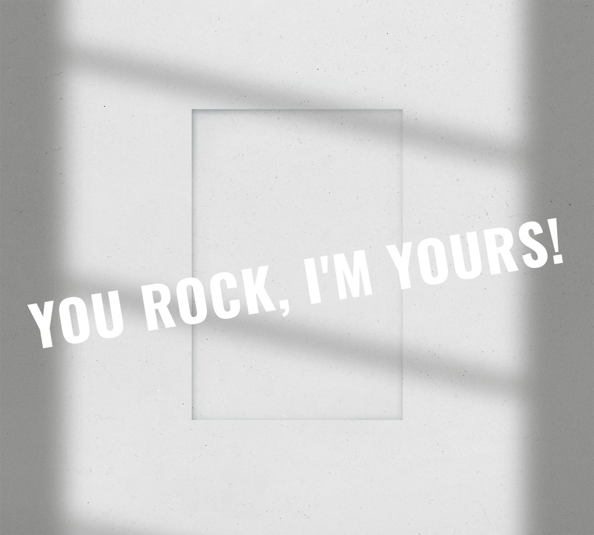 you rock Imyours